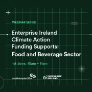 Webinar title: Climate Action Funding & Supports - food and Beverage sector